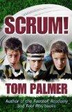 Portada de SCRUM! OF TOM PALMER ON 01 OCTOBER 2011