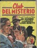 Portada de CLUB DEL MISTERIO: UN HOMBRE LLAMADO LOUIS BERETTI