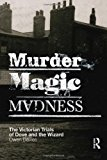 Portada de MURDER, MAGIC, MADNESS: THE VICTORIAN TRIALS OF DOVE AND THE WIZARD BY DAVIES OWEN (2005-11-01)