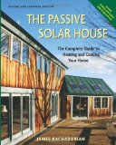Portada de PASSIVE SOLAR HOUSE: THE COMPLETE GUIDE TO HEATING AND COOLING YOUR HOME BY KACHADORIAN, JAMES [2006]