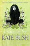 Portada de UNDER THE IVY: THE LIFE AND MUSIC OF KATE BUSH BY THOMSON, GRAEME (2012) PAPERBACK