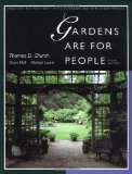 Portada de GARDENS ARE FOR PEOPLE, THIRD EDITION BY CHURCH, THOMAS D., HALL, GRACE, LAURIE, MICH?? (1995) PAPERBACK