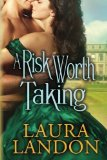 Portada de A RISK WORTH TAKING BY LANDON, LAURA (2013) PAPERBACK