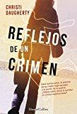 Portada de REFLEJOS DE UN CRIMEN: REFLEJOS DE UN CRIMEN (1) (SUSPENSE / THRILLER 'REFLEJOS DE UN CRIMEN')