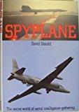 Portada de SPYPLANE/THE SECRET WORLD OF AERIAL INTELLIGENCE-GATHERING BY DAVID DONALD (1987-09-02)
