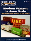 Portada de MODERN WAGONS IN 4MM SCALE: MAKING THE BEST OF READY TO RUN MODELS BY NIGEL BURKIN PUBLISHED BY WARNERS GROUP PUBLICATIONS (2008)