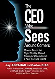 Portada de THE CEO WHO SEES AROUND CORNERS BY JAY ABRAHAM (2014-07-08)