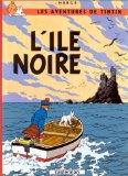 Portada de LES AVENTURES DE TINTIN: L'ILE NOIRE (FRENCH EDITION OF THE BLACK ISLAND) CASTERMAN BY HERGE (1999) HARDCOVER