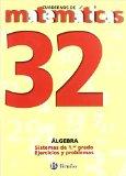 Portada de 32. SISTEMAS DE PRIMER GRADO. EJERCICIOS (CASTELLANO - MATERIAL COMPLEMENTARIO - CUADERNOS DE MATEMÁTICAS) DE ISMAEL SOUSA MARTÍN (25 JUN 2012) TAPA BLANDA