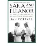 Portada de [(SARA AND ELEANOR: THE STORY OF SARA DELANO ROOSEVELT AND HER DAUGHTER-IN-LAW, ELEANOR ROOSEVELT )] [AUTHOR: JAN POTTKER] [APR-2005]