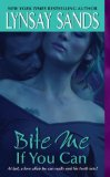 Portada de (BITE ME IF YOU CAN) BY SANDS, LYNSAY (AUTHOR) MASS MARKET PAPERBACK ON (01 , 2007)