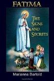 Portada de FATIMA: THE SIGNS AND SECRETS BY MARIANNA BARTOLD (25-NOV-2014) PAPERBACK