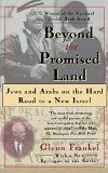 Portada de [BEYOND THE PROMISED LAND: JEWS AND ARABS ON A HARD ROAD TO A NEW ISRAEL] (BY: GLENN FRANKEL) [PUBLISHED: JUNE, 1996]