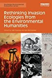 Portada de RETHINKING INVASION ECOLOGIES FROM THE ENVIRONMENTAL HUMANITIES (ROUTLEDGE ENVIRONMENTAL HUMANITIES) (2014-02-28)