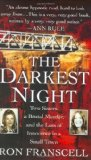 Portada de THE DARKEST NIGHT: TWO SISTERS, A BRUTAL MURDER, AND THE LOSS OF INNOCENCE IN A SMALL TOWN BY FRANSCELL, RON (2008) MASS MARKET PAPERBACK