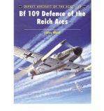Portada de [(BF 109 DEFENCE OF THE REICH ACES )] [AUTHOR: JOHN WEAL] [FEB-2006]