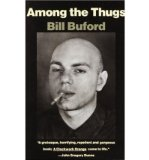 Portada de [(AMONG THE THUGS)] [AUTHOR: BILL BUFORD] PUBLISHED ON (JUNE, 1993)