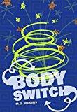 Portada de BODY SWITCH (RED RHINO) BY M. G. HIGGINS (2014) PAPERBACK