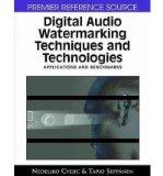 Portada de [(DIGITAL AUDIO WATERMARKING TECHNIQUES AND TECHNOLOGIES: APPLICATIONS AND BENCHMARKS )] [AUTHOR: NEDELJKO CVEJIC] [OCT-2007]