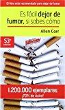 Portada de ES FACIL DEJAR DE FUMAR SI SABES COMO (SPANISH EDITION) BY ALLEN CARR (2007-04-02)