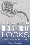 Portada de (MODERN HIGH-SECURITY LOCKS: HOW TO OPEN THEM) BY HAMPTON, STEVEN (AUTHOR) PAPERBACK ON (01 , 2002)