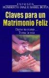 Portada de CLAVES PARA UN MATRIMONIO FELIZ