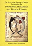 Portada de [THE KEYS TO THE GATEWAY OF MAGIC: SUMMONING THE SOLOMONIC ARCHANGELS AND DEMON PRINCES] (BY: STEPHEN SKINNER) [PUBLISHED: SEPTEMBER, 2005]