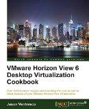 Portada de VMWARE HORIZON VIEW 6.0 DESKTOP VIRTUALIZATION COOKBOOK BY JASON VENTRESCO (24-OCT-2014) PAPERBACK