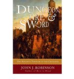 Portada de [(DUNGEON, FIRE AND SWORD: THE KNIGHTS TEMPLAR IN THE CRUSADES)] [AUTHOR: JOHN J. ROBINSON] PUBLISHED ON (APRIL, 2009)