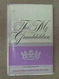 Portada de FOR MY GRANDCHILDREN: SOME REMINISCENCES OF HER ROYAL HIGNESS PRINCESS ALICE