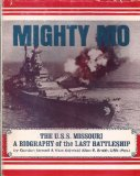 Portada de MIGHTY MO: THE U. S. S. MISSOURI- A BIOGRAPHY OF THE LAST BATTLESHIP
