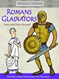 Portada de ROMANS & GLADIATORS: PRESS OUTS FROM THE PAST (HYSTERICAL HISTORIES) BY GEMMA COOPER (2013-07-26)