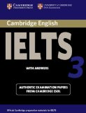 Portada de CAMBRIDGE IELTS 3 STUDENT'S BOOK WITH ANSWERS: EXAMINATION PAPERS FROM THE UNIVERSITY OF CAMBRIDGE LOCAL EXAMINATIONS SYNDICATE (IELTS PRACTICE TESTS) BY UNIVERSITY OF CAMBRIDGE LOCAL EXAMINATIONS SYNDICATE ( 2002 ) PAPERBACK