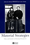 Portada de MATERIAL STRATEGIES: DRESS AND GENDER IN HISTORIAL PERSPECTIVE (2003-08-22)