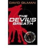 Portada de [( THE DEVIL'S BREATH: DANGER ZONE )] [BY: DAVID GILMAN] [JUN-2007]