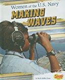 Portada de WOMEN OF THE U.S. NAVY: MAKING WAVES (WOMEN IN THE U.S. ARMED FORCES) BY SHEILA GRIFFIN LLANAS (2011-01-02)