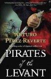 Portada de (PIRATES OF THE LEVANT) BY PEREZ-REVERTE, ARTURO (AUTHOR) HARDCOVER ON (09 , 2010)