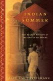 Portada de INDIAN SUMMER: THE SECRET HISTORY OF THE END OF AN EMPIRE BY VON TUNZELMANN, ALEX (2007) HARDCOVER