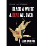 Portada de [(BLACK AND WHITE AND DEAD ALL OVER)] [BY: JOHN DARNTON]