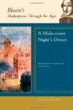 Portada de A MIDSUMMER NIGHT'S DREAM (BLOOM'S SHAKESPEARE THROUGH THE AGES) (2008-05-01)