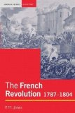 Portada de THE FRENCH REVOLUTION: 1787-1804 (SEMINAR STUDIES IN HISTORY) 1ST (FIRST) EDITION BY JONES, PETER PUBLISHED BY LONGMAN (2003)