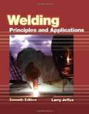 Portada de WELDING: PRINCIPLES AND APPLICATIONS 7TH BY JEFFUS, LARRY (2011) HARDCOVER