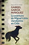 Portada de LA AVENTURA DE MIGUEL LITTÍN CLANDESTINO EN CHILE