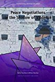 Portada de [PEACE NEGOTIATIONS IN THE SHADOW OF VIOLENCE] (BY: KRISTINE HOGLUND) [PUBLISHED: AUGUST, 2011]