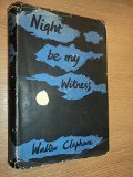 Portada de NIGHT BE MY WITNESS