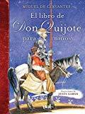 Portada de EL LIBRO DE DON QUIJOTE PARA NINOS (SPANISH EDITION) BY MIGUEL DE CERVANTES (2016-05-31)