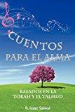 Portada de CUENTOS PARA EL ALMA: BASADOS EN LA TORAH Y EL TALMUD (SPANISH EDITION)