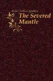 Portada de THE SEVERED MANTLE