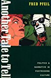 Portada de ANOTHER TALE TO TELL: POLITICS AND NARRATIVE IN POSTMODERN CULTURE (HAYMARKET) BY FRED PFEIL (1990-04-26)