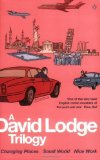 Portada de A DAVID LODGE TRILOGY: CHANGING PLACES, SMALL WORLD, NICE WORK BY LODGE, DAVID (2002) PAPERBACK